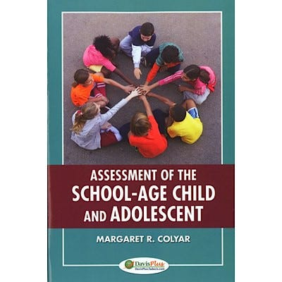 Assessment of the School-Age Child and Adolescent, 2nd Edition