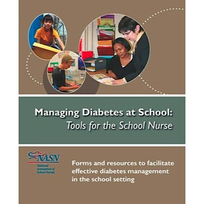 Managing Diabetes at School: Tools for the School Nurse Book and Record Forms