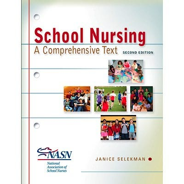School Nursing: A Comprehensive Text, 2nd Edition