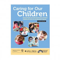 Caring for Our Children, 4th Ed.
