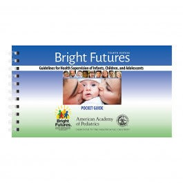 Bright Futures Guidelines Pocket Guide, 4th Ed.