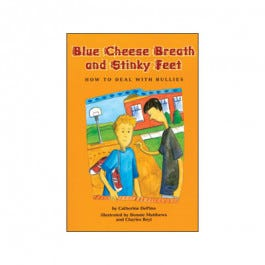 Blue Cheese Breath and Stinky Feet: