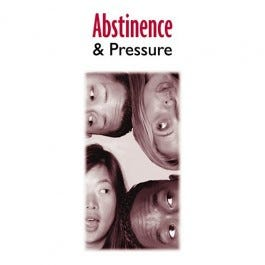 Abstinence and Pressure Educational Pamplet