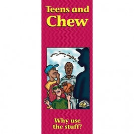 Teens and Chew Educational Pamplets