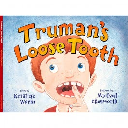 Truman's Loose Tooth [Hardcover] by Kristine Wurm and illustrated by Michael Chesworth