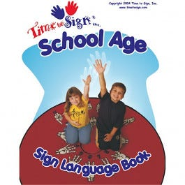 Time to Sign with School Age Children