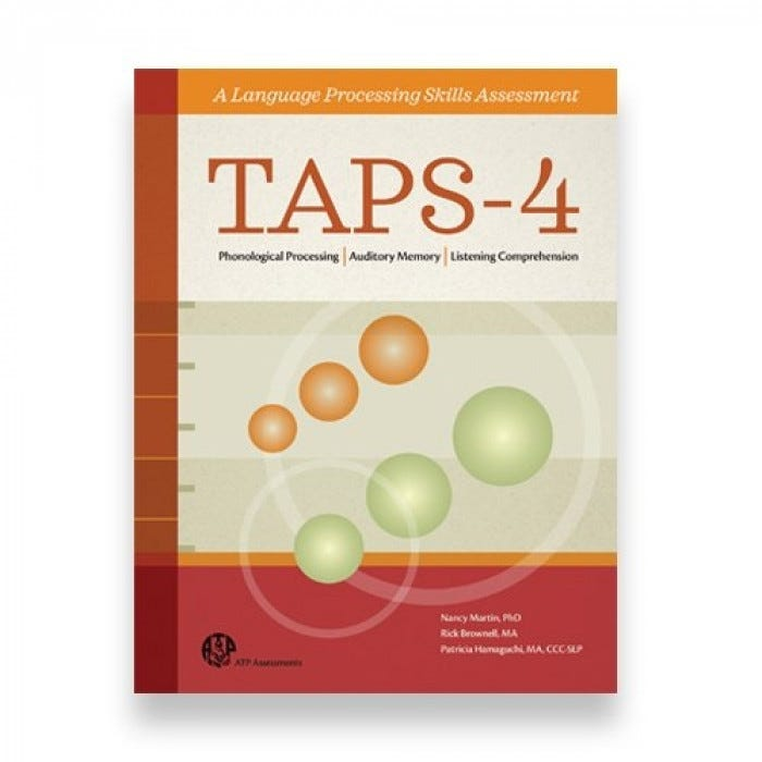 TAPS-4: Test of Auditory Processing Skills - Fourth Edition