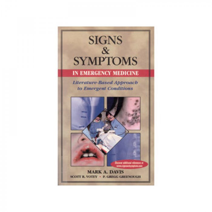 Signs and Symptoms in Emergency Medicine
