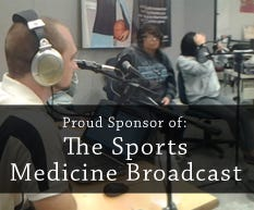 Proud Sponsor of: The Sports Medicine Broadcast