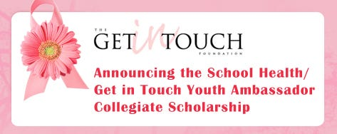 Announcing the School Health/Get in Touch Youth Ambassador Collegiate Scholarship