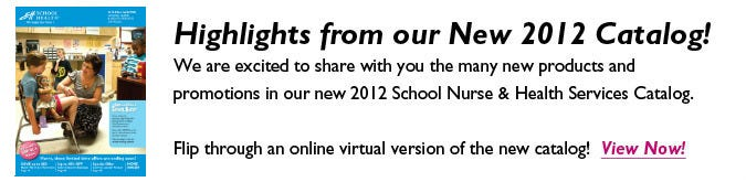 2012 Fall School Health Catalog for School Nurses and School Health Professionals