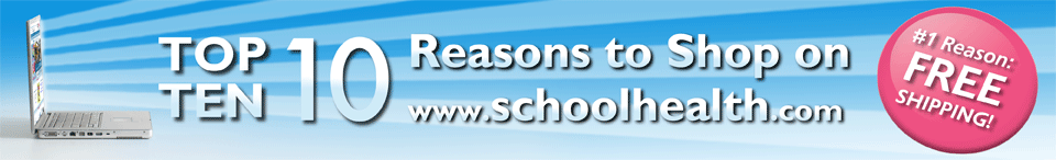 Top Ten Reasons to shop School Health